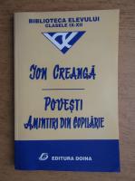 Ion Creanga - Povesti. Amintiri din copilarie