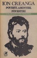 Anticariat: Ion Creanga - Povesti. Amintiri. Povestiri
