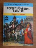 Anticariat: Ion Creanga - Povesti. Povestiri. Amintiri