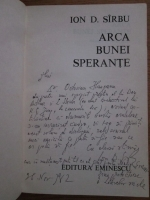 Ion D. Sarbu - Arca bunei sperante (cu autograful autorului)