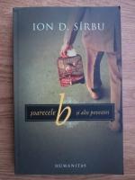 Ion D. Sirbu - Soarecele B si alte povestiri