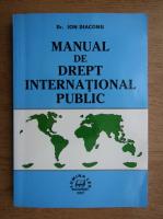 Anticariat: Ion Diaconu - Manual de drept international public