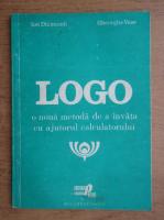 Anticariat: Ion Diamandi, Gheorghe Vass - Logo, o noua metoda de a invata cu ajutorul calculatorului