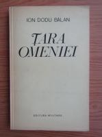 Anticariat: Ion Dodu Balan - Tara omeniei