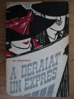 Anticariat: Ion Dongorozi - A deraiat un express