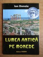 Anticariat: Ion Donoiu - Lumea antica pe monede