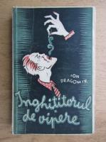 Ion Dragomir - Inghititorul de vipere (1942)
