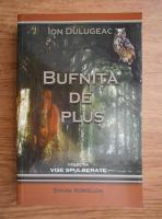 Anticariat: Ion Dulugeac - Bufnita de plus
