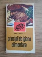 Anticariat: Ion Enescu - Principii de igiena alimentara