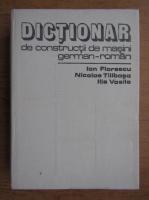Ion Florescu - Dictionar de constructii de masini german-roman