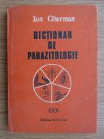 Ion Gherman - Dictionar de parazitologie