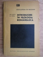 Ion Ghetie - Introducere in filologia romaneasca