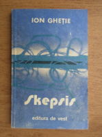 Anticariat: Ion Ghetie - Skepsis
