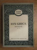 Anticariat: Ion Ghica - Opere (volumul 2)