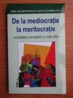 Ion Glodeanu - De la mediocratie la meritocratie