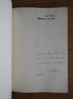 Ion Horea - Bataia cu aur (carte cu autograful autorului)