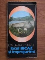 Ion I. Bara - Lacul Bicaz si imprejurimi