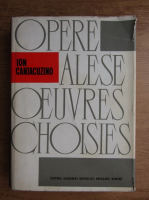 Anticariat: Ion I. Cantacuzino - Opere alese