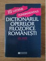 Ion Ianosi - 111 lucrari fundamentale. Dictionarul operelor filozofice romanesti
