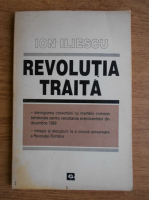 Anticariat: Ion Iliescu - Revolutia traita
