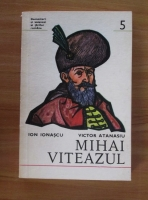Anticariat: Ion Ionascu - Mihai Viteazul