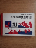 Anticariat: Ion Iordache - Scenariu tactic. Actiunile de lupta. 200 de imagini