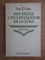 Anticariat: Ion Isac - Din zilele unui invatator de la tara