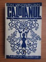 Anticariat: Ion Lancranjan - Caloianul (volumul 2)