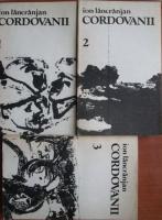 Anticariat: Ion Lancranjan - Cordovanii (3 volume)