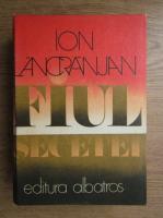 Anticariat: Ion Lancranjan - Fiul secetei