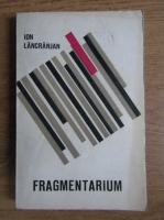 Anticariat: Ion Lancranjan - Fragmentarium