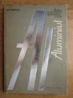 Anticariat: Ion Lazarescu - Aluminiul
