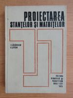 Anticariat: Ion Lazarescu - Proiectarea stantelor si matritelor