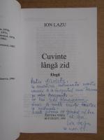 Anticariat: Ion Lazu - Cuvinte langa zid (cu autograful autorului)