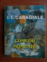 Ion Luca Caragiale - Comedii. Momente
