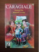 Ion Luca Caragiale - Domnul Goe. Momente si schite