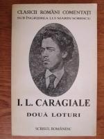 Ion Luca Caragiale - Doua loturi. Nuvele si schite