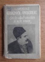 Ion Luca Caragiale - Groaznica sinucidere din strada Fidelitatii. Tren de placere si alte schite (circa 1930)