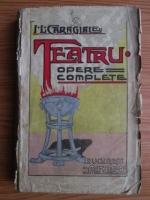 Ion Luca Caragiale - Momente, schite, amintiri. Opere complete (1908)