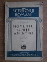 Ion Luca Caragiale - Momente, schite, amintiri (volumul 2) (1942)