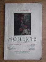 Ion Luca Caragiale - Momente