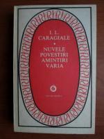 Anticariat: Ion Luca Caragiale - Nuvele. Povestiri. Amintiri. Varia