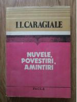 Anticariat: Ion Luca Caragiale - Nuvele, povestiri, amintiri