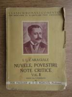 Anticariat: Ion Luca Caragiale - Nuvele, povestiri, note critice (1938, volumul 1)