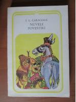 Anticariat: Ion Luca Caragiale - Nuvele. Povestiri
