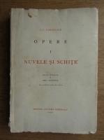 Ion Luca Caragiale - Nuvele si schite (volumul 1, 1930)