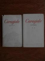 Ion Luca Caragiale - Opere (2 volume) Teatru si momente. Proza, versuri, publicistica, scrisori