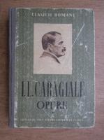 Anticariat: Ion Luca Caragiale - Opere. Teatru si nuvele (volumul 1)