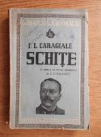 Ion Luca Caragiale - Schite (1943)
