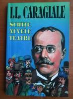 Ion Luca Caragiale - Schite, Nuvele, Teatru